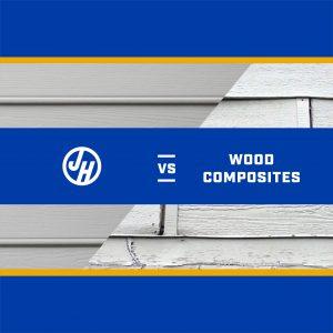 James Hardie vs. Wood Composites