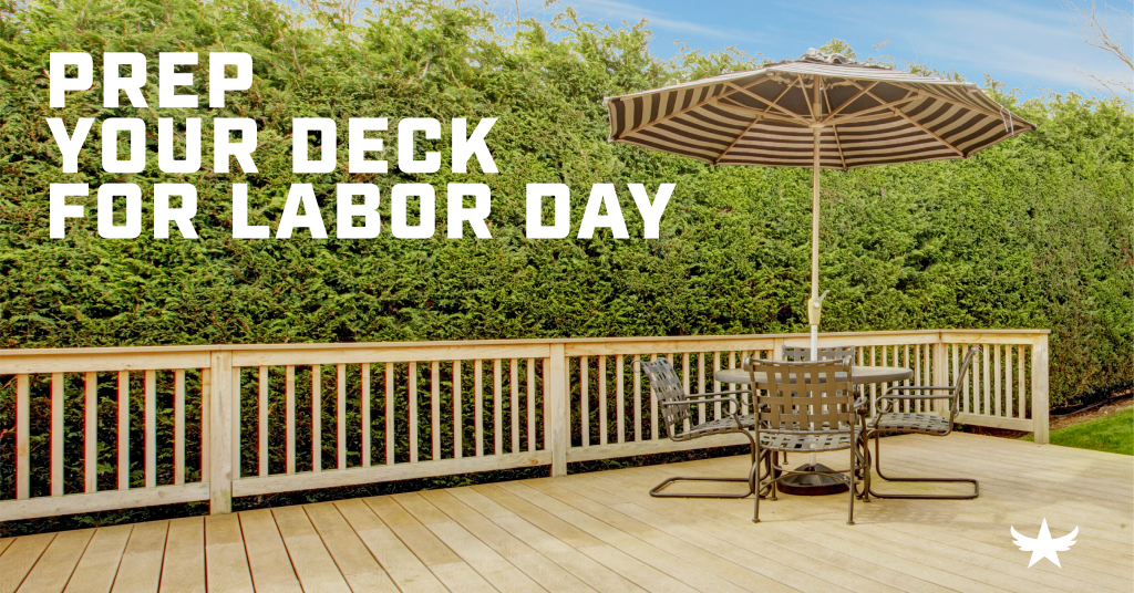 Prep Your Deck for Labor Day